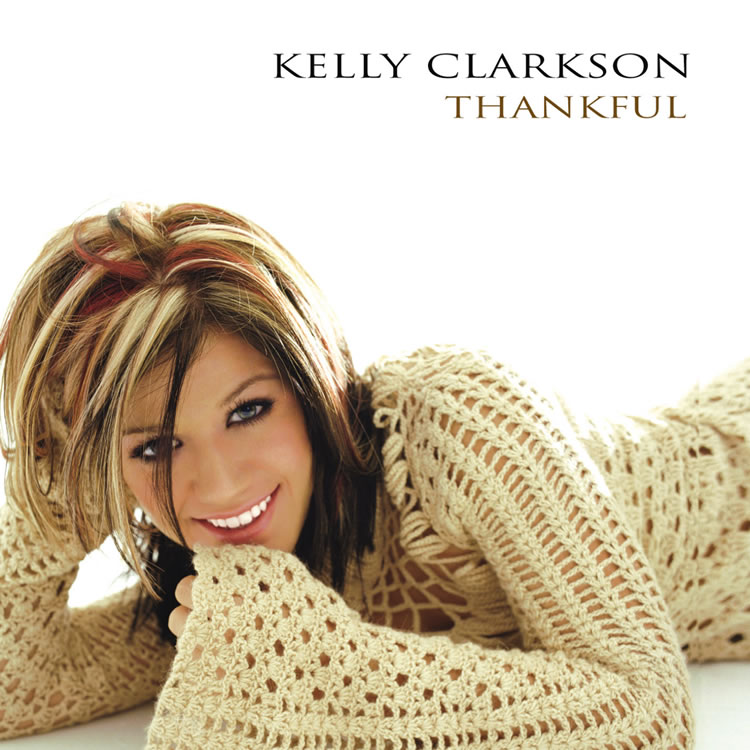 Kelly Clarkson Thankful