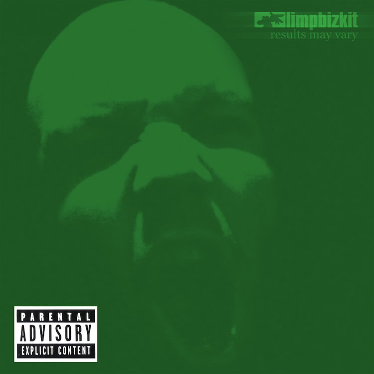 Limp Bizkit Results May Vary