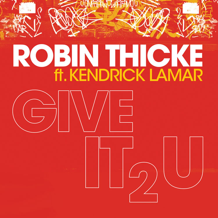 Robin ThickeGive It 2 U